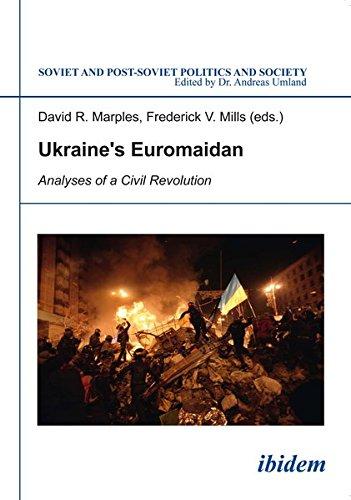 Ukraine's Euromaidan (Soviet and Post-Soviet Politics and Society)