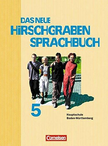 Das neue Hirschgraben Sprachbuch - Werkrealschule Baden-Württemberg: Band 5 - Schülerbuch