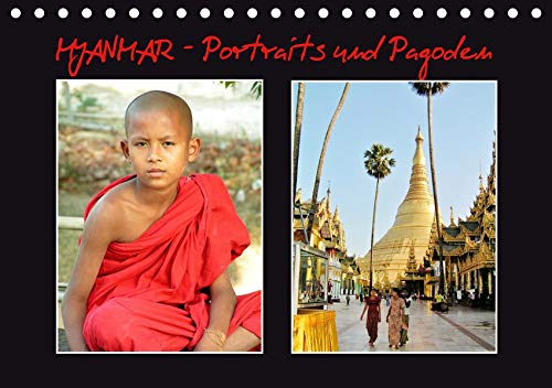 Myanmar - Portraits und Pagoden (Tischkalender 2020 DIN A5 quer): Gesichter und religiöse Monumente im Goldenen Land (Monatskalender, 14 Seiten ) (CALVENDO Orte)