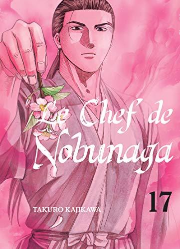 Le chef de Nobunaga - tome 17 (17)