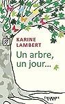 Un arbre, un jour... par Lambert