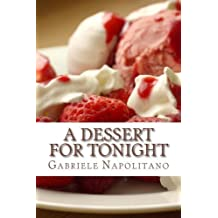 A dessert for tonight by Gabriele Napolitano (2012-10-02)