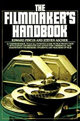 The Filmmaker's Handbook by Edward & Ascher, Steven Pincus (1984-08-01)