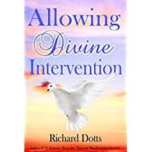 Allowing Divine Intervention (English Edition)