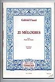 20 mélodies de gabriel Fauré pour piano et chant soprano volume 2