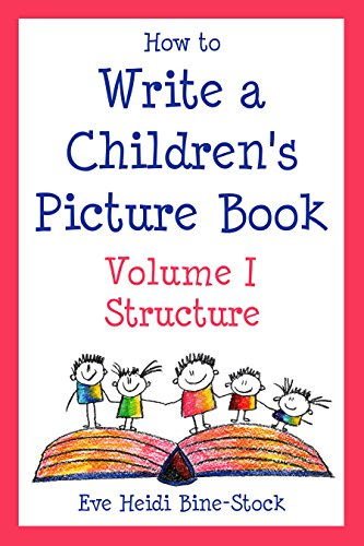 How to Write a Children's Picture Book, Vol. I: Structure (English Edition)