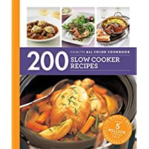 200 Slow Cooker Recipes: Hamlyn All Colour Cookbook (Hamlyn All Colour Cookery)