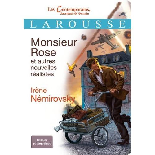 Monsieur Rose et autres nouvelles réalistes