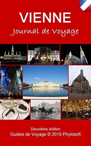 Couverture du livre Guide Voyage Vienne: Journal de Voyage