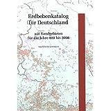 Erdbebenkatalog für Deutschland mit Randgebieten für die Jahre 800 bis 2008 (Geologisches Jahrbuch, Reihe E)