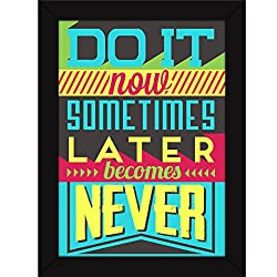 Motivational Inspirational Success Quotes on Life - Do it Now - Fatmug FRAMED Poster
