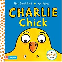 [(Charlie Chick)] [ Illustrated by Ant Parker, By (author) Nick Denchfield ] [June, 2014]