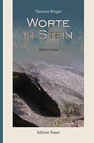 Worte in Stein: Aphorismen