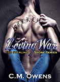 Loving War (The Sterling Shore Series #4)