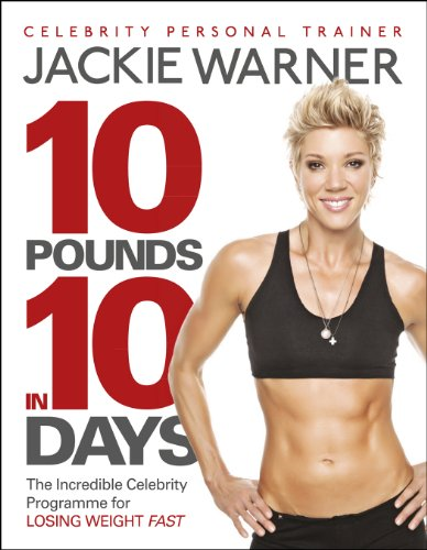 10 pounds in 10 days: The incredible celebrity programme for losing weight fast (Lb-protein 10)