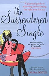 Laura doyle en amazon libros y ebooks de laura doyle the surrendered single a practical guide to attracting and marrying the right man for you fandeluxe Image collections
