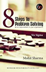 8 Steps to Problem Solving: Six Sigma