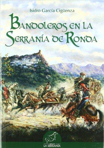 Bandoleros en la Serranía de Ronda (Alforja) por Isidro García Sigüenza