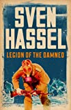 Legion of the Damned (Legion of the Damned Series Book 1) by Sven Hassel