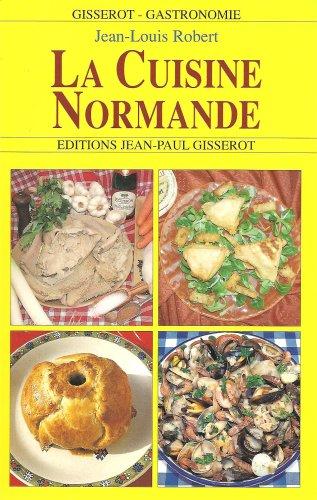 La Cuisine Normande par Robert Jean-Louis