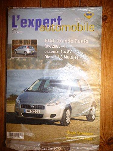 REVUE TECHNIQUE L'EXPERT AUTOMOBILE N° 460 FIAT GRANDE PUNTO DEPUIS 09/2005 ESSENCE 1.4 8V ET DIESEL 1.3 MULTIJET