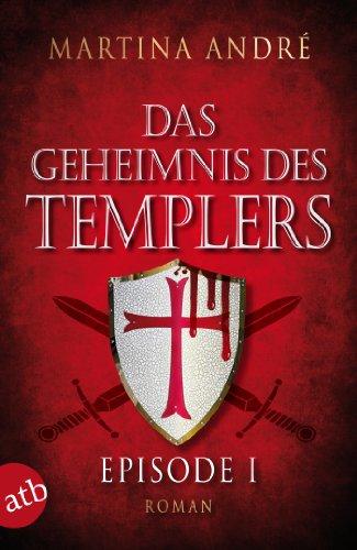 Das Geheimnis des Templers - Episode I: Ein heiliger ()