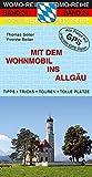 Mit dem Wohnmobil ins Allgäu (Womo-Reihe) - Thomas Seiter, Yvonne Seiter