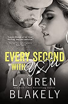 Every Second With You (No Regrets Book 2) (English Edition) von [Blakely, Lauren]