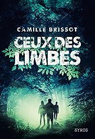 Ceux des limbes par Camille Brissot