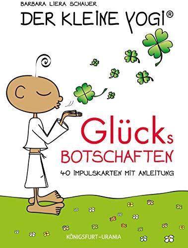 Der Kleine Yogi. Glücksbotschaften: Set mit Booklet und 40 Impulskarten (Yoga Karten)
