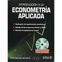 Introduccion A La Econometria Aplicada/ Introduction to Applied Econometry
