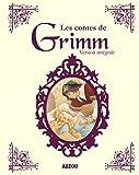 LES CONTES DE GRIMM INTEGRALE (nouvelle édition)