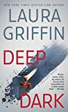 Deep Dark (Tracers) by Laura Griffin front cover