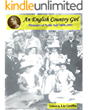 An English Country Girl: Memoirs of Nellie Self 1899-1997