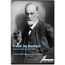 Freud im Kontext - Gesammelte Schriften auf CD-ROM: Mit dem Volltextretrieval- und Analysesystem ViewLit Professional für Windows 10, 7, Vista, XP und Verlag. (Literatur im Kontext auf CD-ROM)