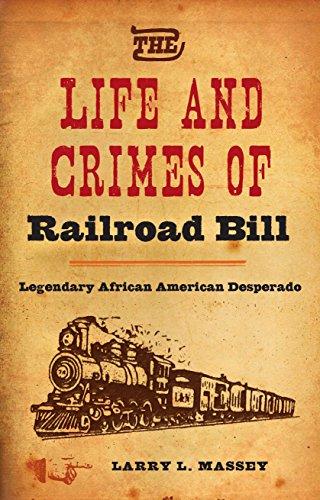 Alabama Tank (The Life and Crimes of Railroad Bill: Legendary African American Desperado)