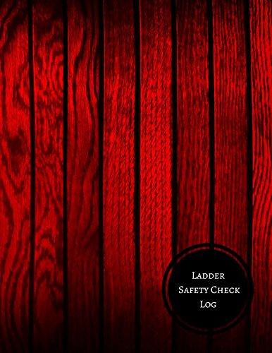 Ladder Chart (Ladder Safety Check Log: Ladder Inspection Checklist)