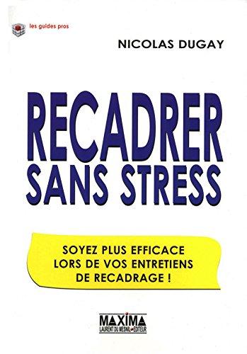 L'ENTRETIEN DE RECADRAGE SANS STRESS