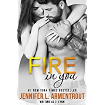 Fire In You: Volume Six (Wait for You Series) (English Edition)