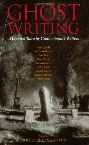 Ghost Writing: Haunted Tales by Contemporary Writers (Halloween)