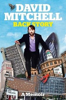 David Mitchell: Back Story by [Mitchell, David]