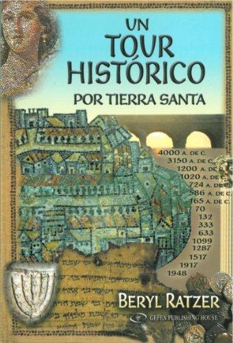 A Historical Tour of the Holy Land por Beryl Ratzer