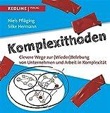 Image de Komplexithoden: Clevere Wege zur (Wieder)Belebung von Unternehmen und Arbeit in Komplexit