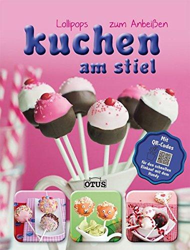 Kuchen am Stiel: Lollipops zum Anbeißen mit QR - Code
