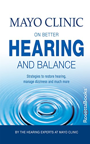 mayo-clinic-on-better-hearing-and-balance-2nd-edition-mayo-clinic-on-series