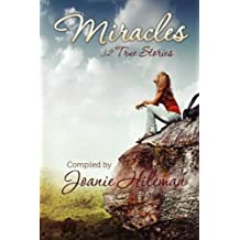 By Joanie Hileman Miracles: 32 True Stories [Paperback]