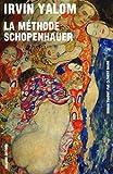 méthode Schopenhauer (La) : roman