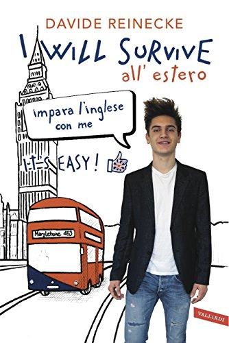 I will survive all'estero: Impara l'inglese con me. It's easy!