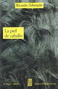 Piel De Caballo par RICARDO ZELARAYAN