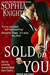 Sold on You: Alpha Male Romance | Tropical Heat Series, Book 3 (English Edition)